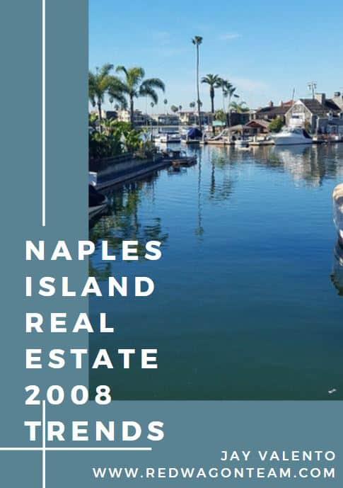 Naples Island Real Estate Statistics 2008 Trends