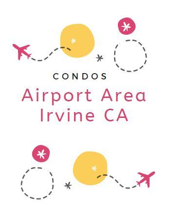Airport Area Irvine Condos for Sale