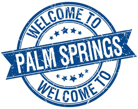 Welcome to Palm Springs California