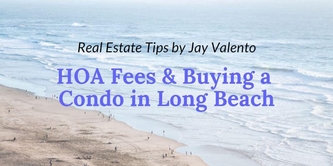HOA Fees Buying a Condo in Long Beach