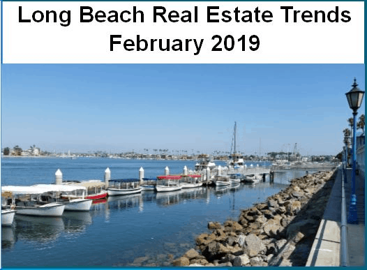 Long Beach Real Estate Trends Feb 2019