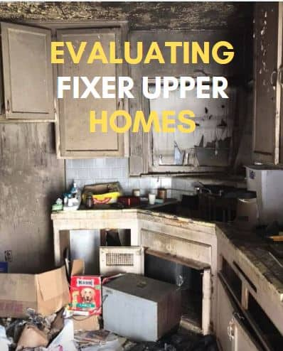Evalutating and buying fixer uppers homes