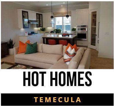 Hot Homes in Temecula California