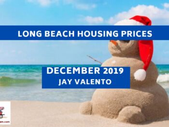 Long Beach Housing Prices December 2019 Jay Valento