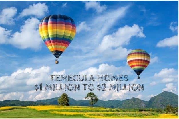 Temecula Homes 1 million to 2 million