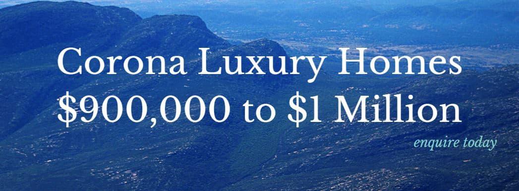 Corona luxury Homes 0k –  million