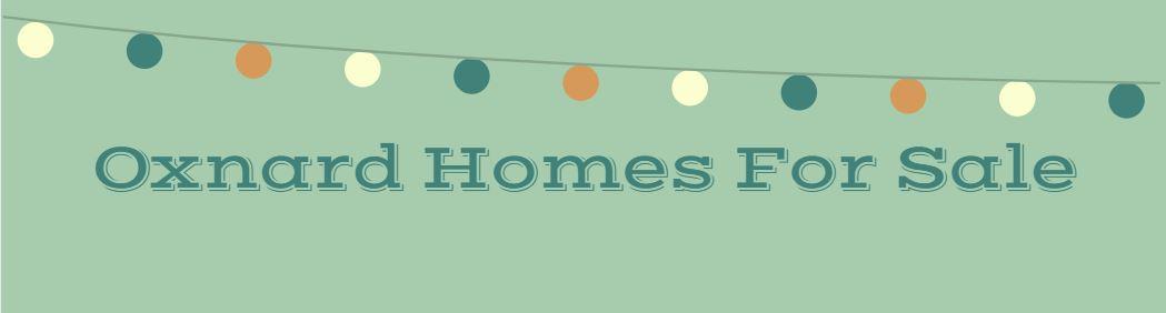 Oxnard Homes for Sale