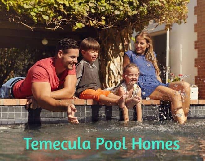 Temecula Homes with Pools California