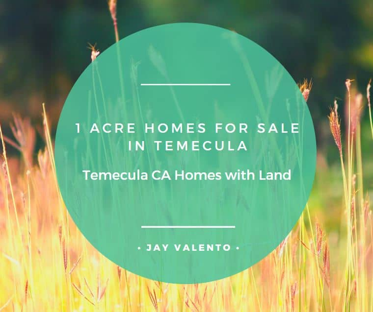 1 Acre Homes for Sale in Temecula 2020