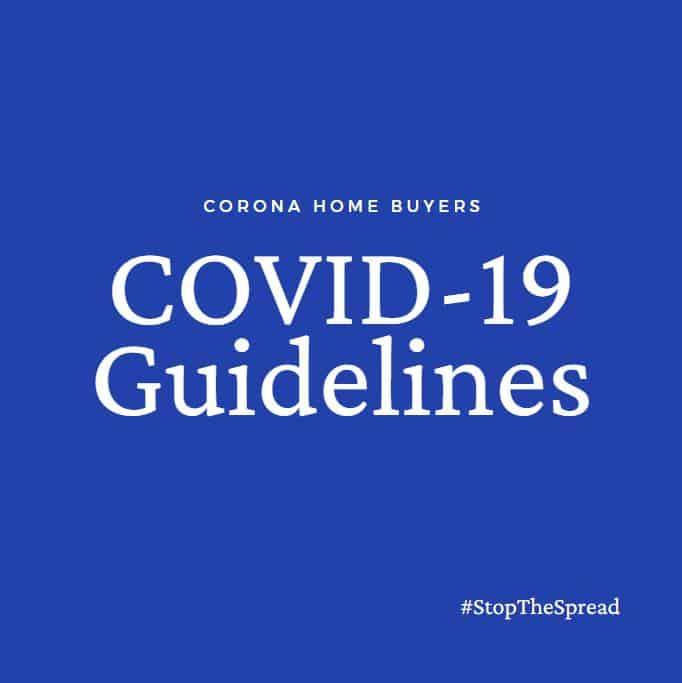 Corona Home Buyer COVID-19 Guidelines