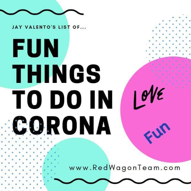Fun things to do in Corona California