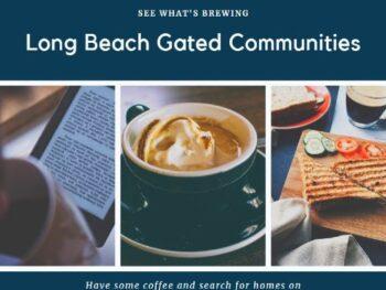 Long Beach Homes Gated Communities 2020