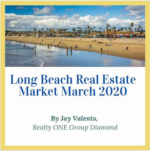 Long Beach real estate market March 2020