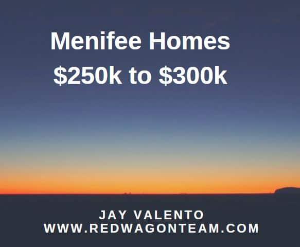 Menifee homes 250000 -300000