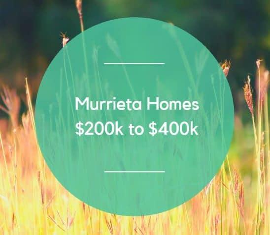 Murrieta Homes $200000 to 400k CA