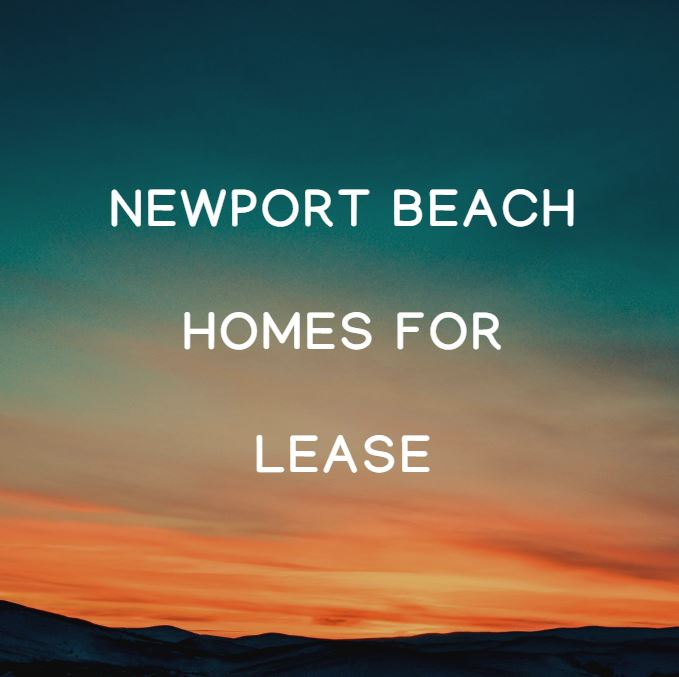 Newport Beach homes for lease