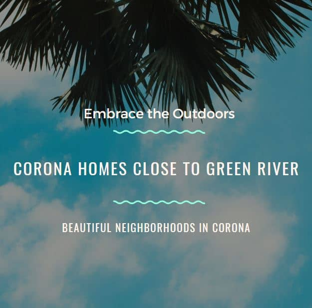 Corona Homes Close to Green River