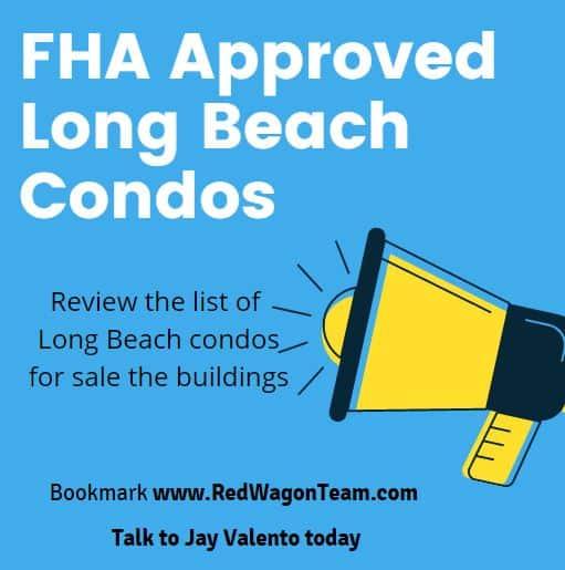 FHA Approved Long Beach condos