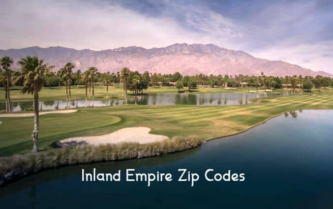 Inland Empire Zip Codes Real Estate