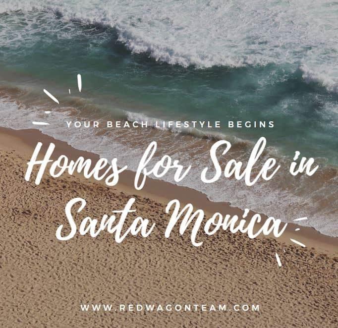 Homes for Sale in Santa Monica California