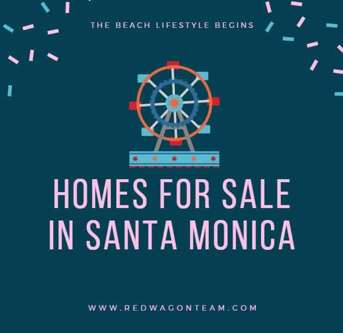 Homes for sale in Santa Monica