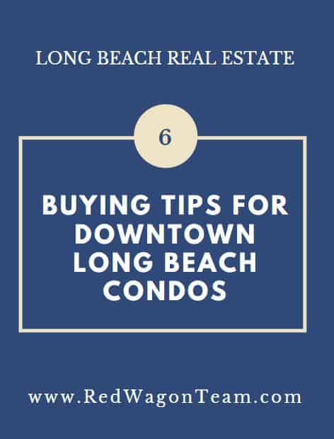 Buying tips Downtown Long Beach Condos
