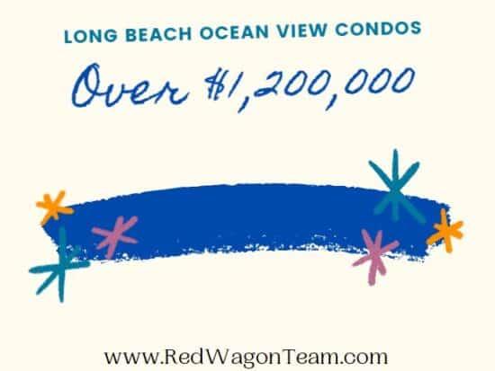 Long Beach Ocean Views Condos Over 1,200,000