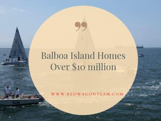 Balboa Island homes over $10 million dollars