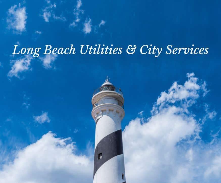 Long Beach Utilities | Long Beach California