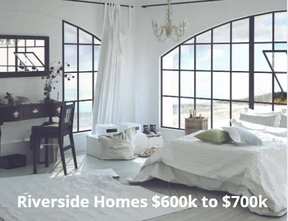 Homes for Sale in Riverside 600000 to 700k