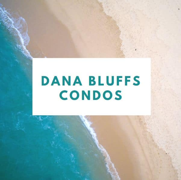 Dana Bluff Condos