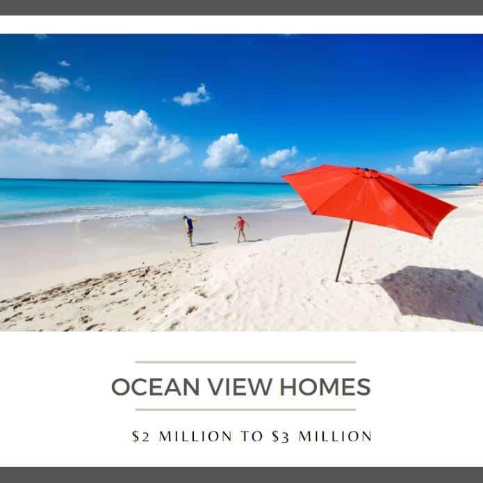 Ocean View Homes 2 million to 3 million
