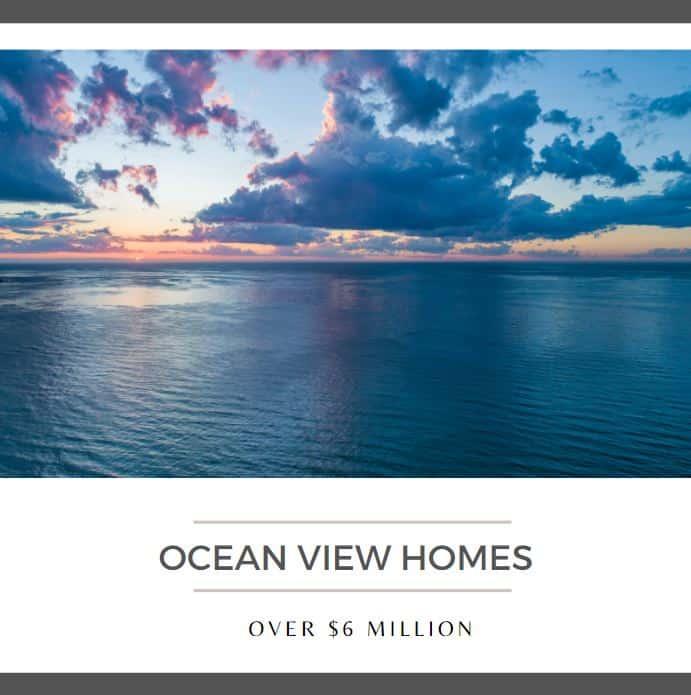 Ocean View Homes over 6 million