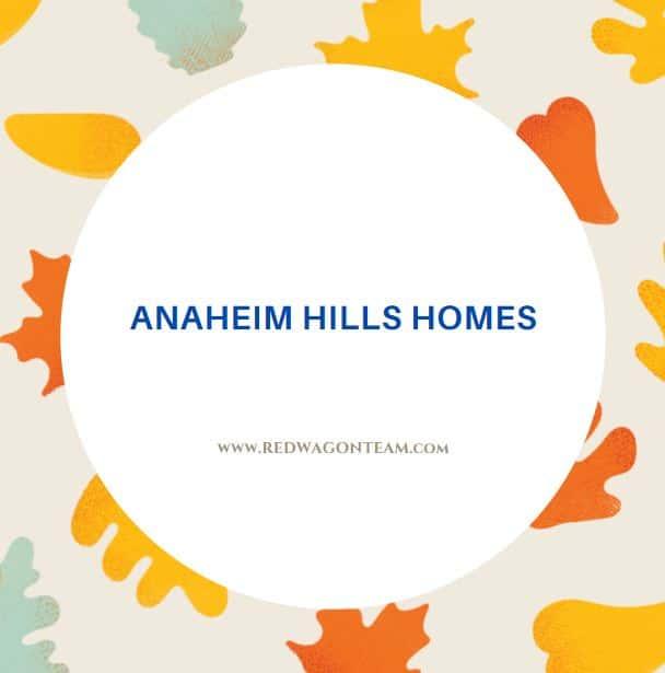 Anaheim Hills real estate