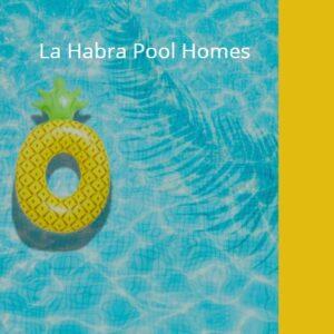La Habra Pool Homes