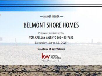Belmont Shore Homes Long Beach CA June 2021 Blog