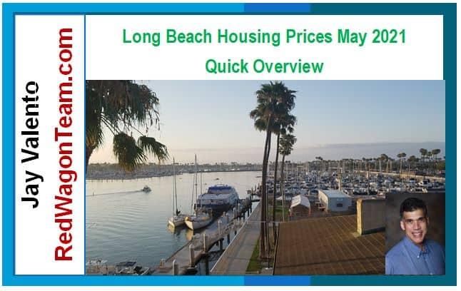 Long Beach ca real estate market may 2021