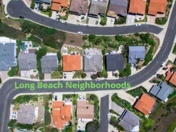 Long Beach Neighborhoods California