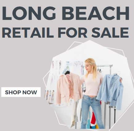 Long Beach Retail Stores for Sale